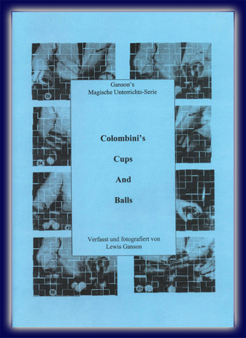 Colombini's Cups & Balls v. Lewis Ganson, (Teach In Serie)