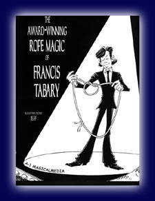 Award Winning Rope Magic of Francis Tabary